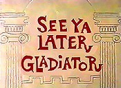 See Ya Later Gladiator Cartoon Character Picture
