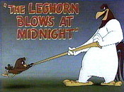 The Leghorn Blows At Midnight Pictures Of Cartoons
