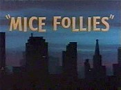 Mice Follies Picture Into Cartoon