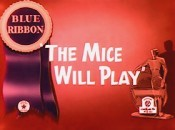The Mice Will Play The Cartoon Pictures