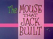 The Mouse That Jack Built Free Cartoon Picture