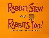 Rabbit Stew And Rabbits Too!