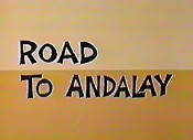 Road To Andalay Picture Of Cartoon