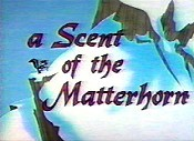 A Scent Of The Matterhorn Cartoon Picture