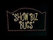 Show Biz Bugs Cartoon Picture