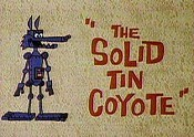 The Solid Tin Coyote Cartoon Character Picture