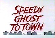 Speedy Ghost To Town Cartoon Character Picture