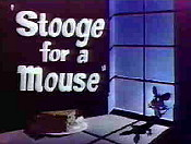 Stooge For A Mouse The Cartoon Pictures