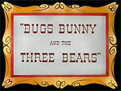 Bugs Bunny And The Three Bears Video