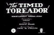 The Timid Toreador