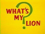 What's My Lion? Cartoon Character Picture