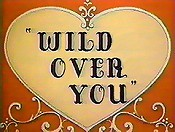 Wild Over You Cartoon Picture
