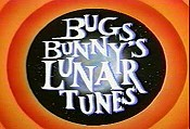 Bugs Bunny's Lunar Tunes Cartoon Picture