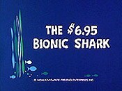 The $6.95 Bionic Shark Cartoons Picture