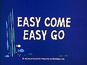Easy Come Easy Go Cartoons Picture