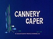 Cannery Caper Cartoons Picture