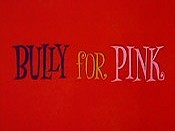 Bully For Pink Cartoon Character Picture