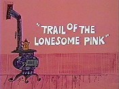 Trail Of The Lonesome Pink Cartoon Picture