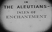In The Aleutians- Isles Of Enchantment
