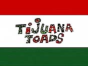 Tijuana Toads Cartoon Picture