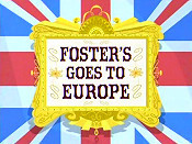 Foster's Goes To Europe Cartoon Funny Pictures