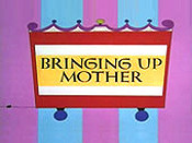 Bringing Up Mother Free Cartoon Picture