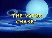 The Vapor Chase Cartoon Picture