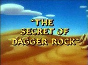 The Secret Of Dagger Rock Cartoon Picture