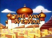 The Way We War Cartoon Picture
