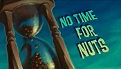No Time For Nuts Cartoon Picture