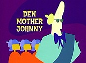 Den Mother Johnny Cartoon Picture
