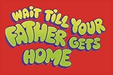 Wait Till Your Father Gets Home Episode Guide Logo
