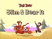 Slim & Bear It Cartoon Funny Pictures