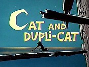 Cat And Dupli-Cat Cartoon Picture