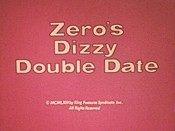Zero's Dizzy Double Date Cartoon Character Picture