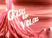 Crisis On Volcos Cartoon Picture