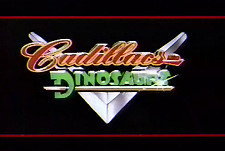 Cadillacs and Dinosaurs Episode Guide Logo