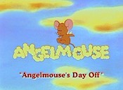 Angelmouse's Day Off Pictures In Cartoon