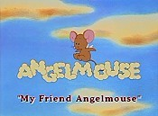 My Friend Angelmouse Pictures In Cartoon