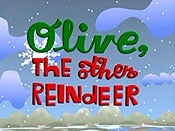 Olive, The Other Reindeer Picture To Cartoon
