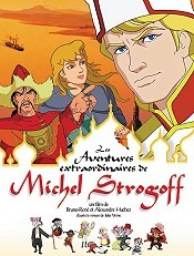Les Aventures Extraordinaires de Michel Strogoff Cartoon Picture
