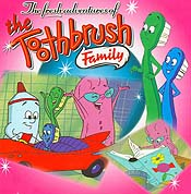 The Toothbrush Family (Series) Picture Of Cartoon