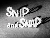 Snip And Snap (Series) Cartoon Picture