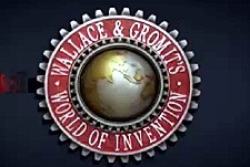 Wallace And Gromit's World Of Invention Episode Guide Logo