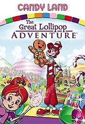 Candy Land: The Great Lollipop Adventure Cartoon Picture