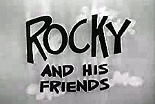 Rocky and His Friends Episode Guide Logo