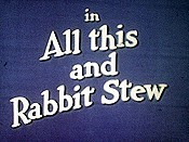 All This And Rabbit Stew Cartoon Picture