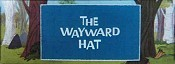 The Wayward Hat Cartoon Picture