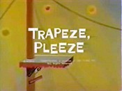 Trapeze, Pleeze Cartoon Picture