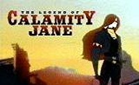 The Legend of Calamity Jane Episode Guide Logo